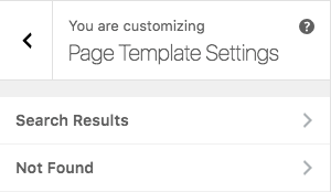 Search Results and Not Found in Page Template Settings